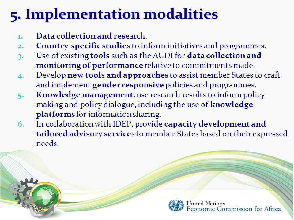 5. Implementation modalities