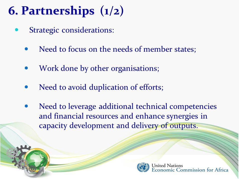 6. Partnerships (1/2) Strategic considerations: