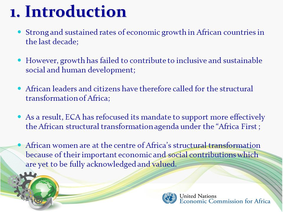 1. Introduction Strong and sustained rates of economic growth in African countries in the last decade;
