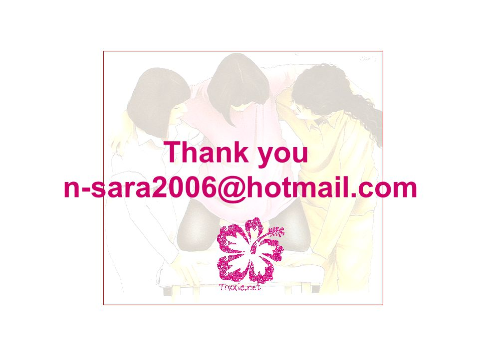 Thank you n-sara2006@hotmail.com