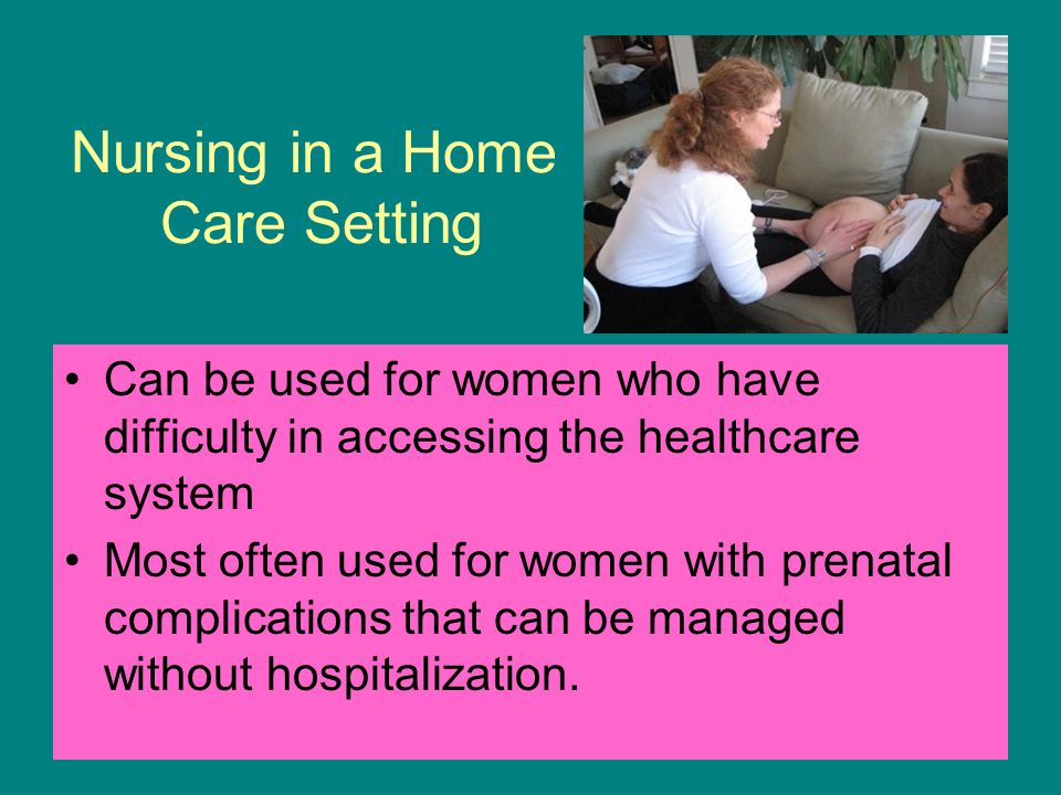 Nursing in a Home Care Setting