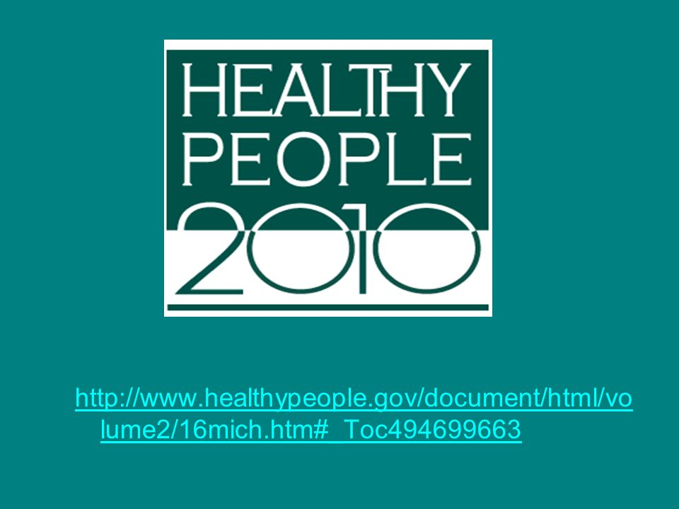 http://www. healthypeople. gov/document/html/volume2/16mich