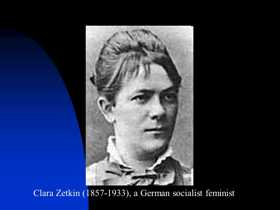 Clara Zetkin (1857-1933), a German socialist feminist