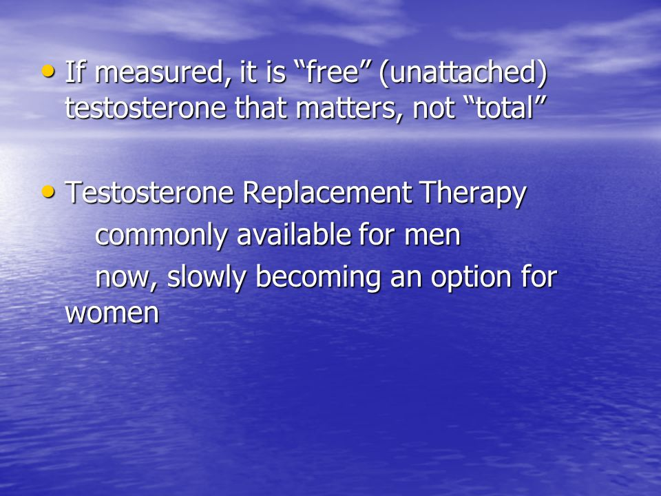If measured, it is free (unattached) testosterone that matters, not total