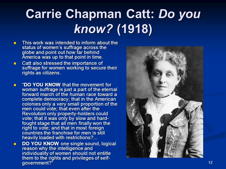 Carrie Chapman Catt: Do you know (1918)