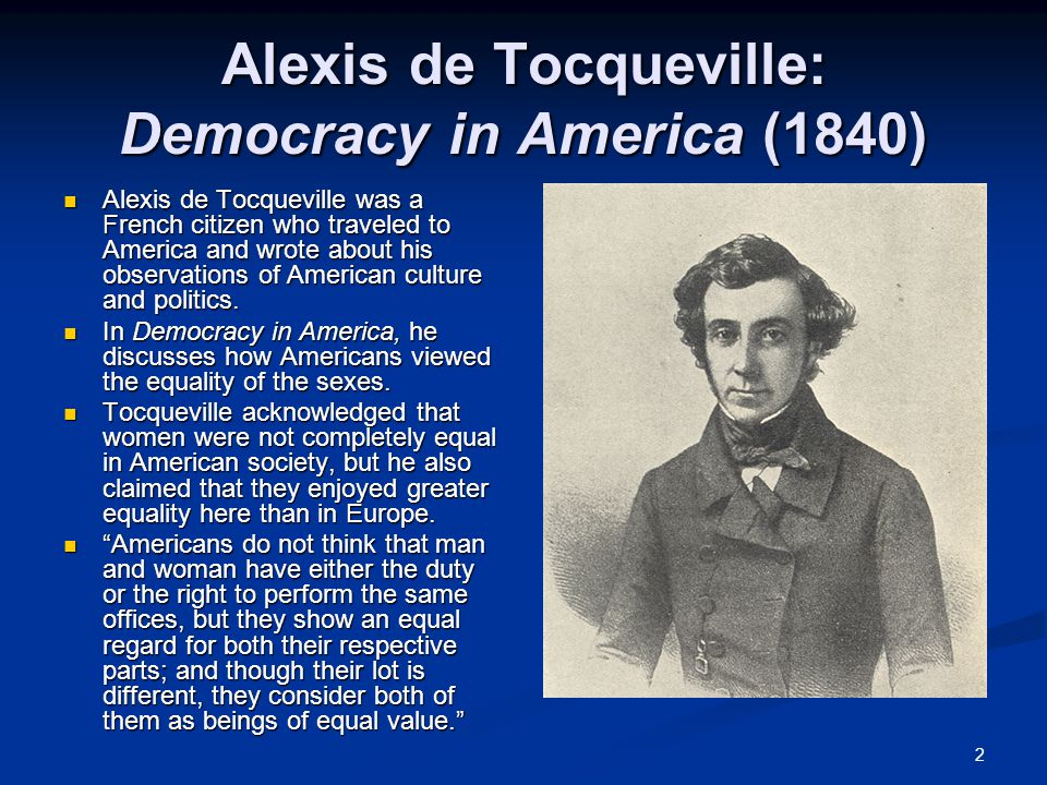 Alexis de Tocqueville: Democracy in America (1840)