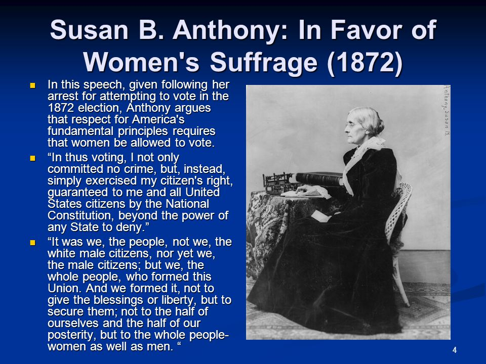 Susan B. Anthony: In Favor of Women s Suffrage (1872)