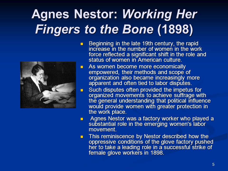 Agnes Nestor: Working Her Fingers to the Bone (1898)