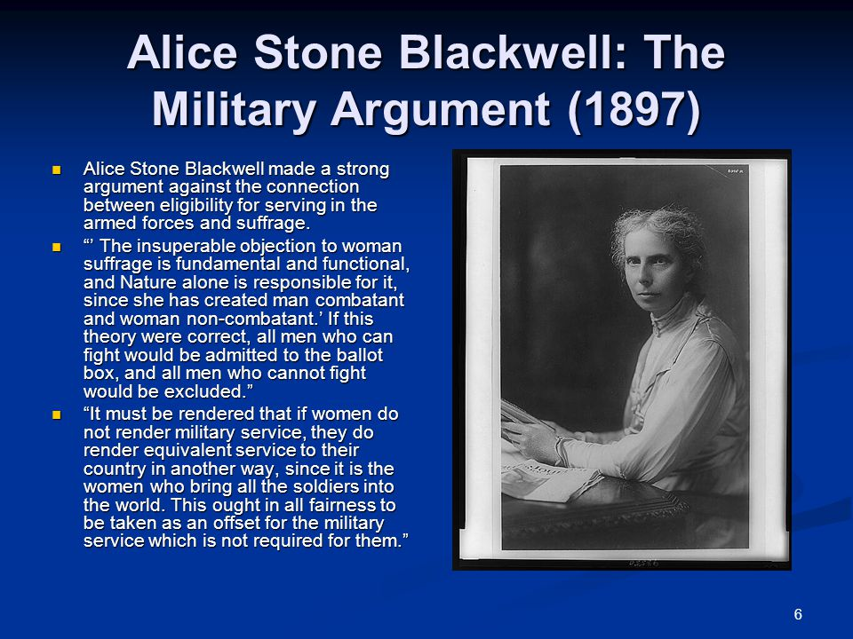 Alice Stone Blackwell: The Military Argument (1897)