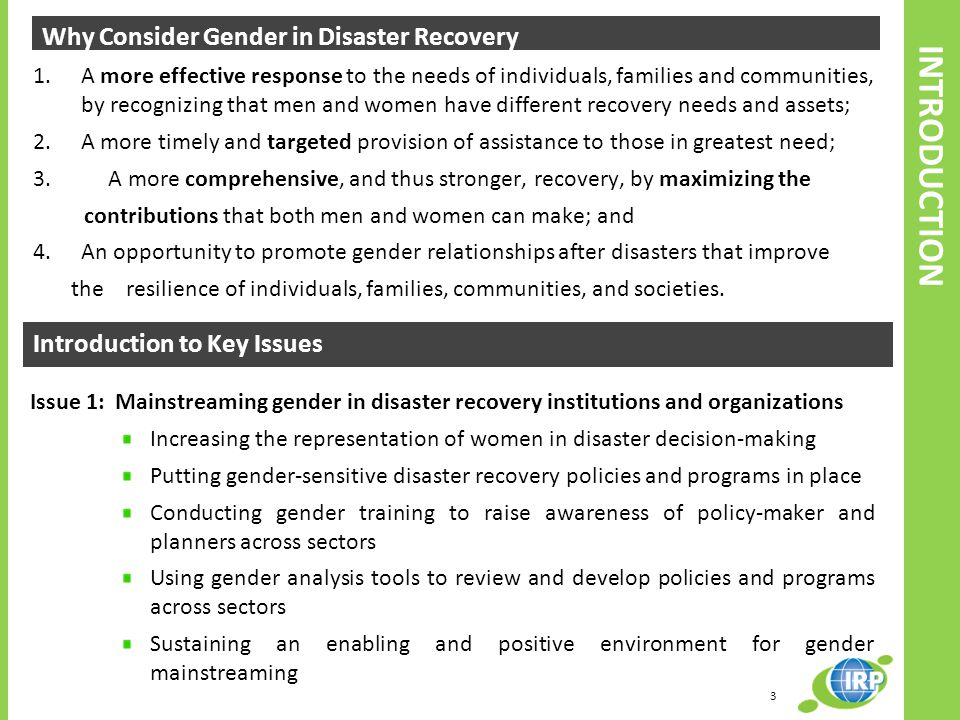 INTRODUCTION Why Consider Gender in Disaster Recovery