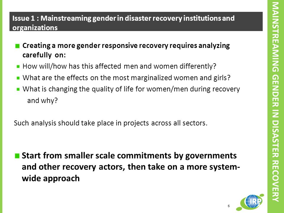 MAINSTREAMING GENDER IN DISASTER RECOVERY