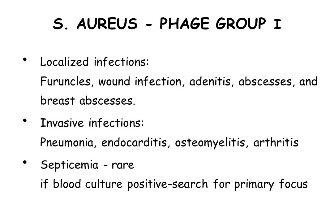 S. AUREUS - PHAGE GROUP I Suma Pyati, MD. Stroger Hospital of Cook County. Neonatal Bacterial Infections.