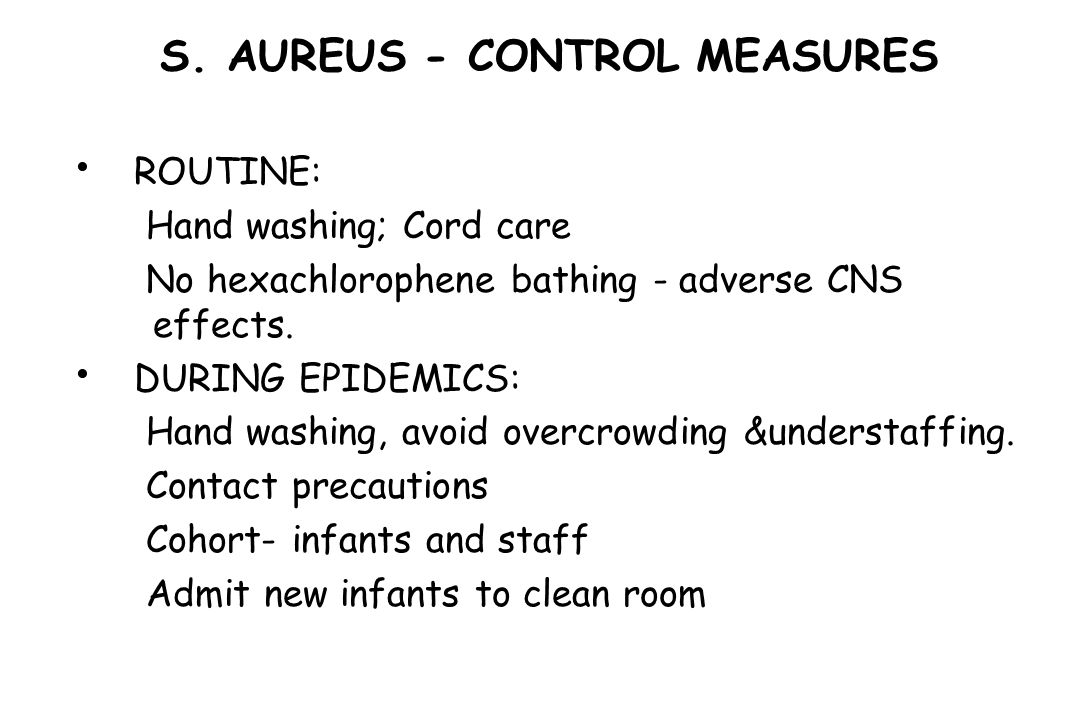 S. AUREUS - CONTROL MEASURES