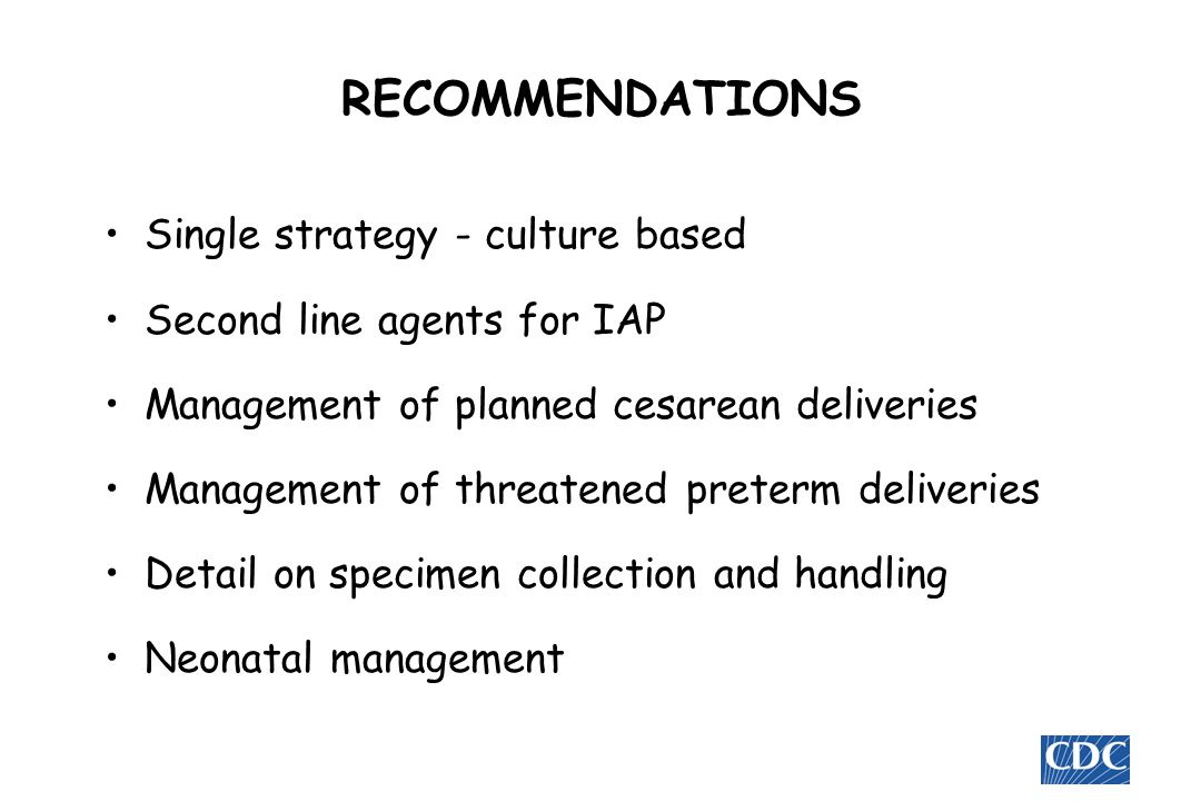 RECOMMENDATIONS Single strategy - culture based
