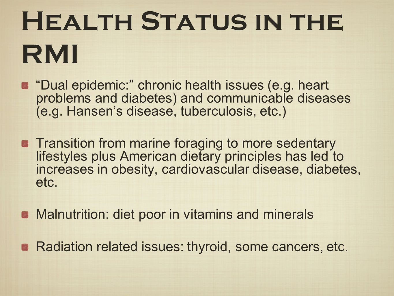 Health Status in the RMI