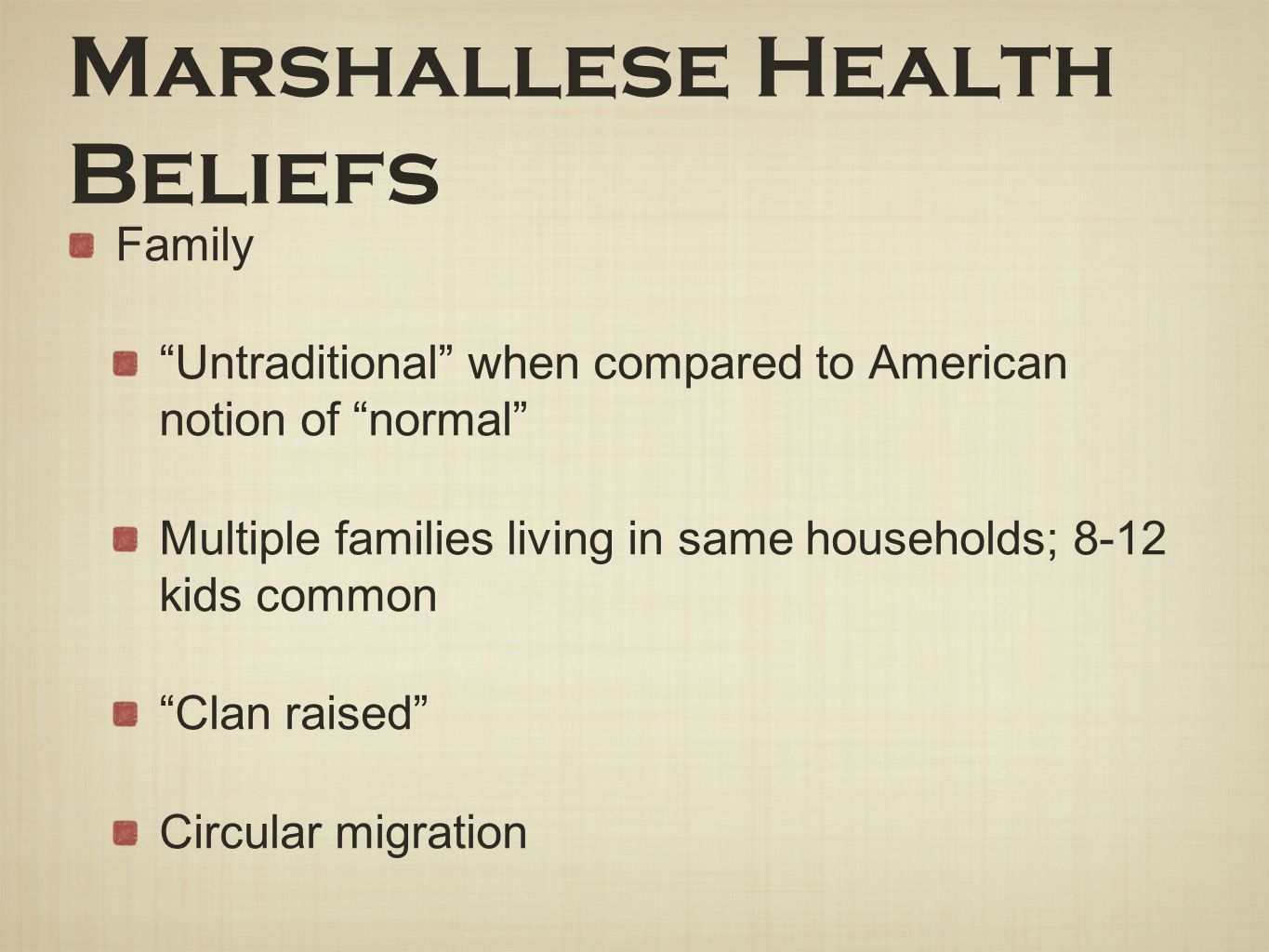 Marshallese Health Beliefs