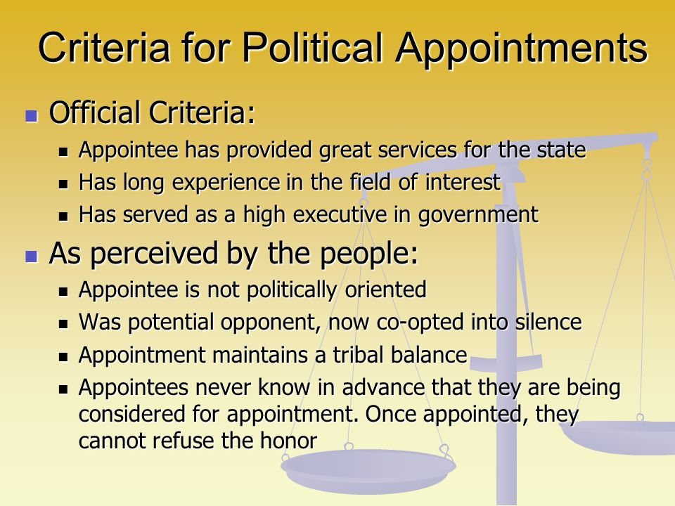 Criteria for Political Appointments