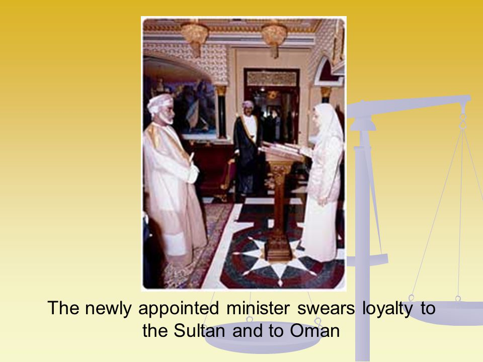 The newly appointed minister swears loyalty to the Sultan and to Oman
