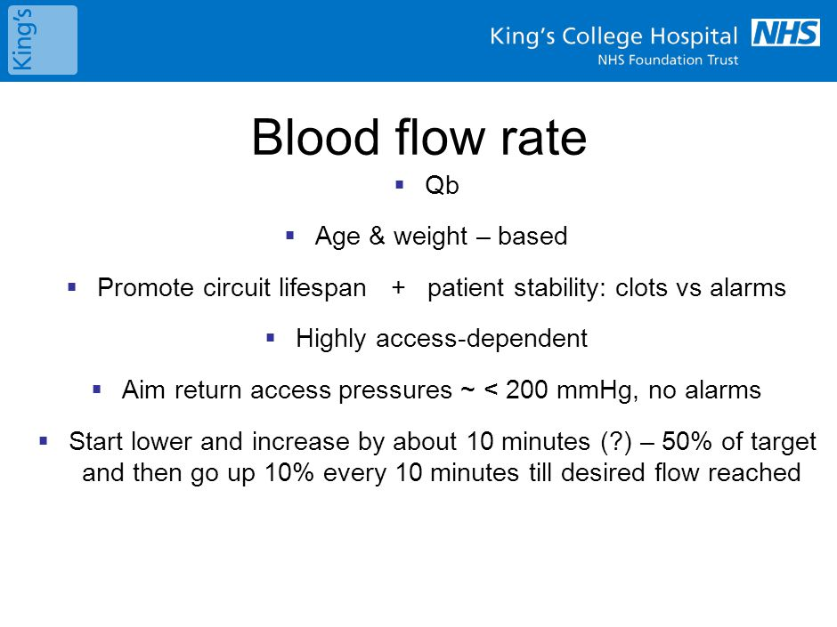 Blood flow rate No set perfect rates