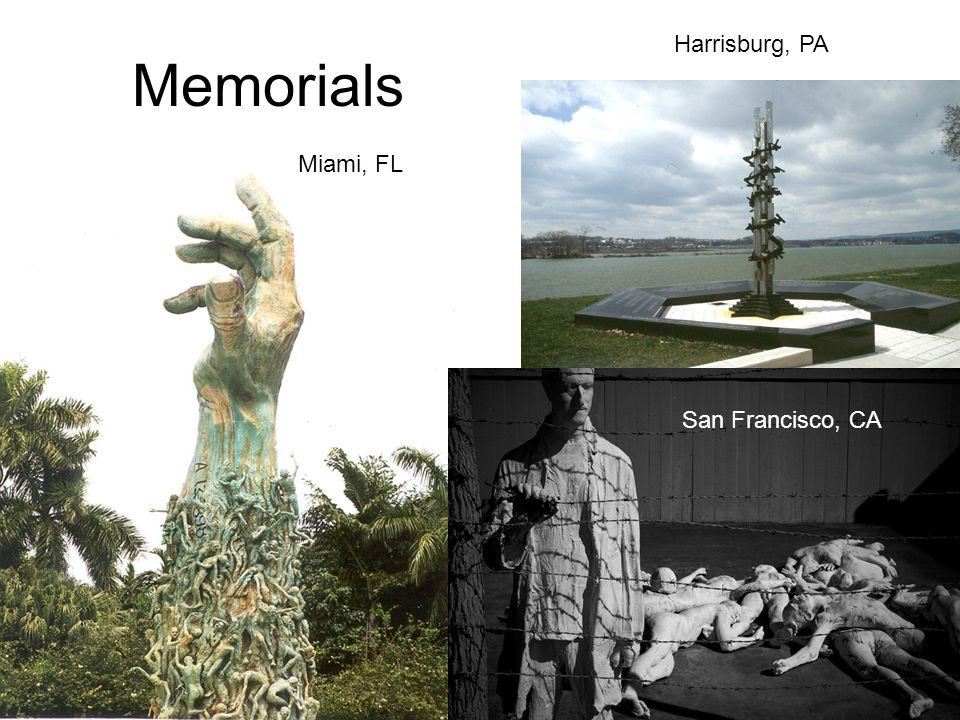 Memorials Harrisburg, PA Miami, FL San Francisco, CA