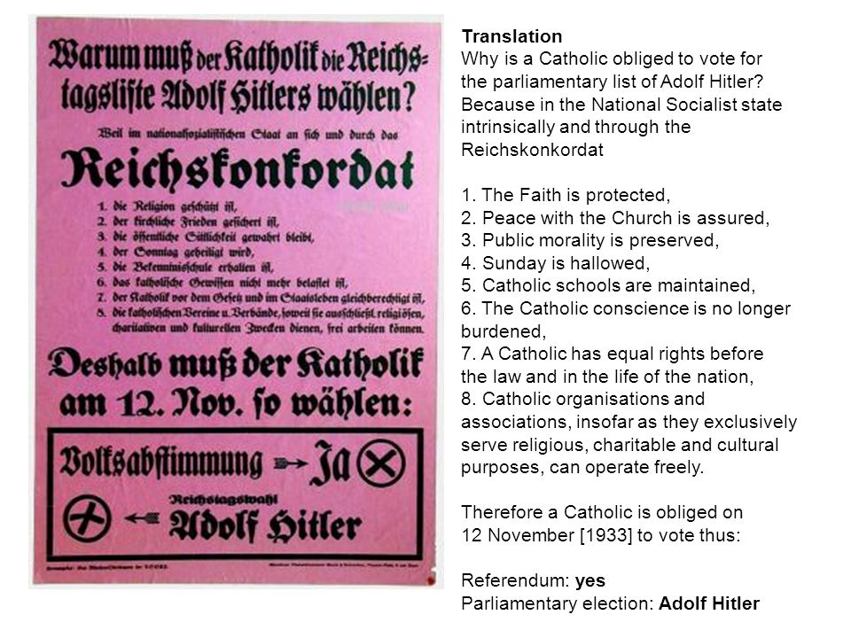 Translation Why is a Catholic obliged to vote for. the parliamentary list of Adolf Hitler Because in the National Socialist state.