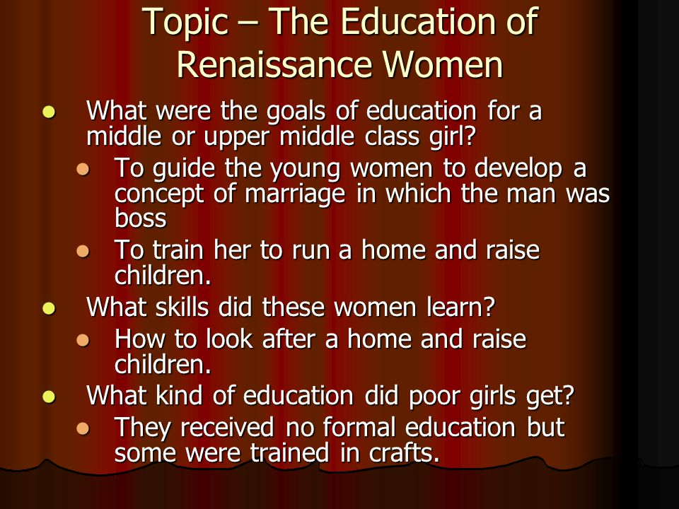 Topic – The Education of Renaissance Women