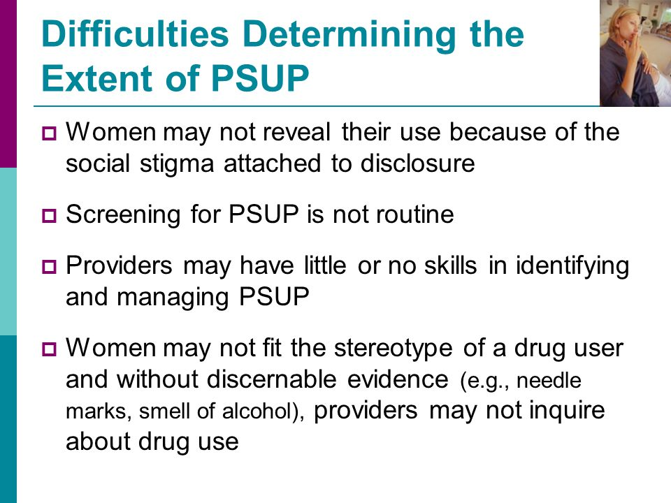 Difficulties Determining the Extent of PSUP