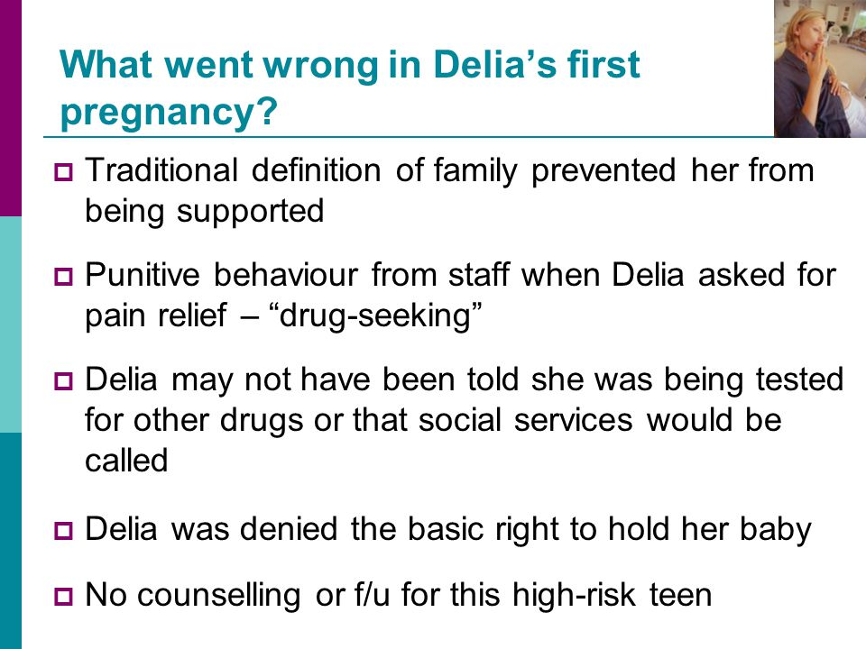 What went wrong in Delia's first pregnancy