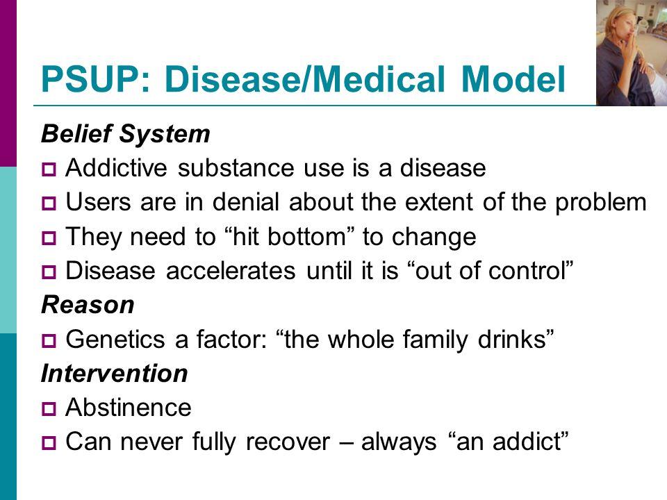 PSUP: Disease/Medical Model