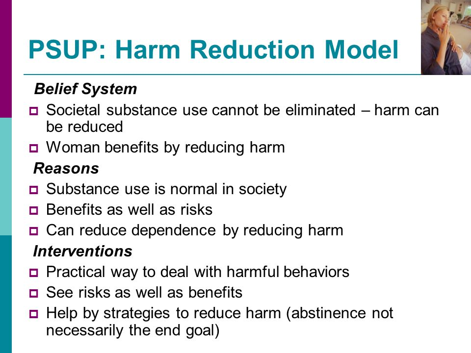PSUP: Harm Reduction Model