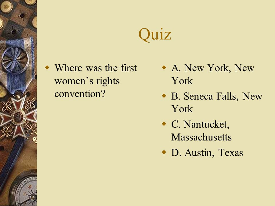 Quiz Where was the first women's rights convention