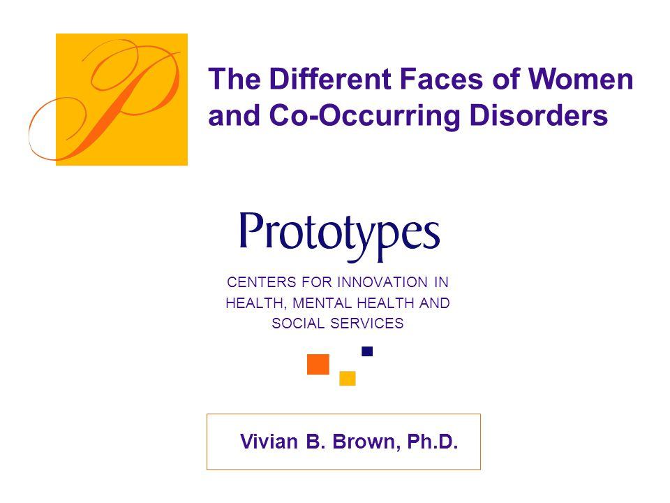 The Different Faces of Women and Co-Occurring Disorders