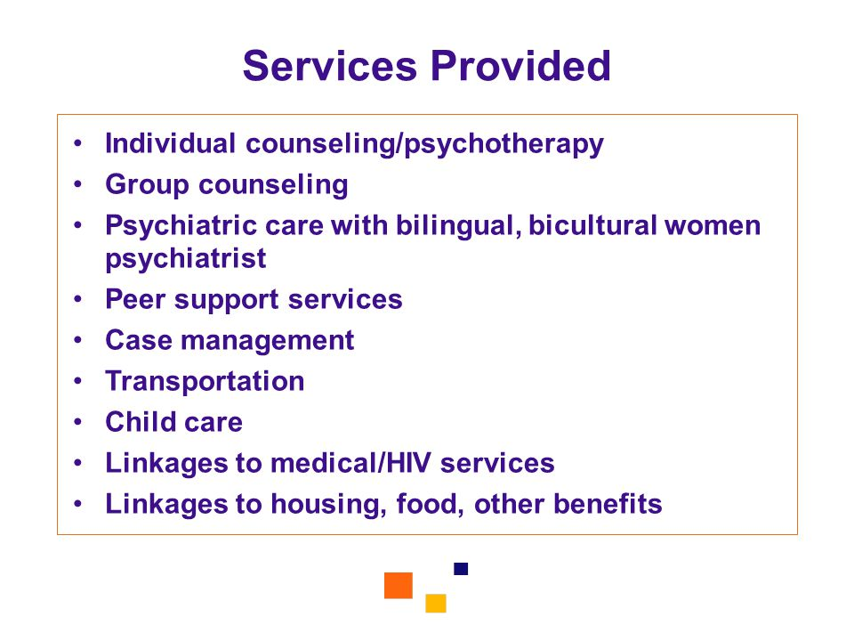 Services Provided Individual counseling/psychotherapy Group counseling