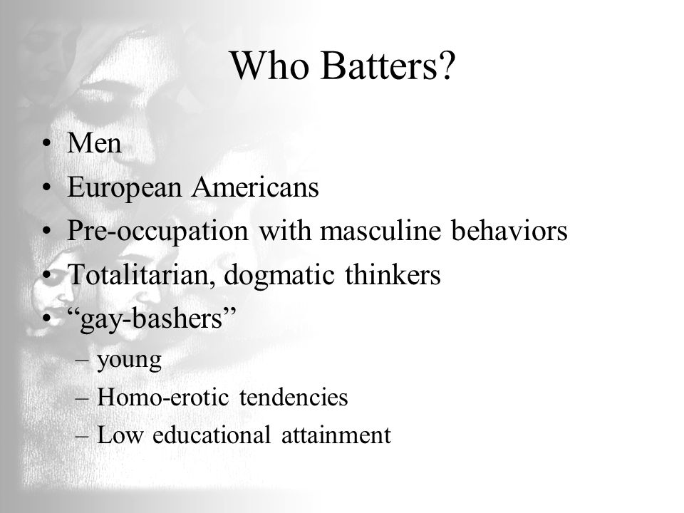 Who Batters Men European Americans