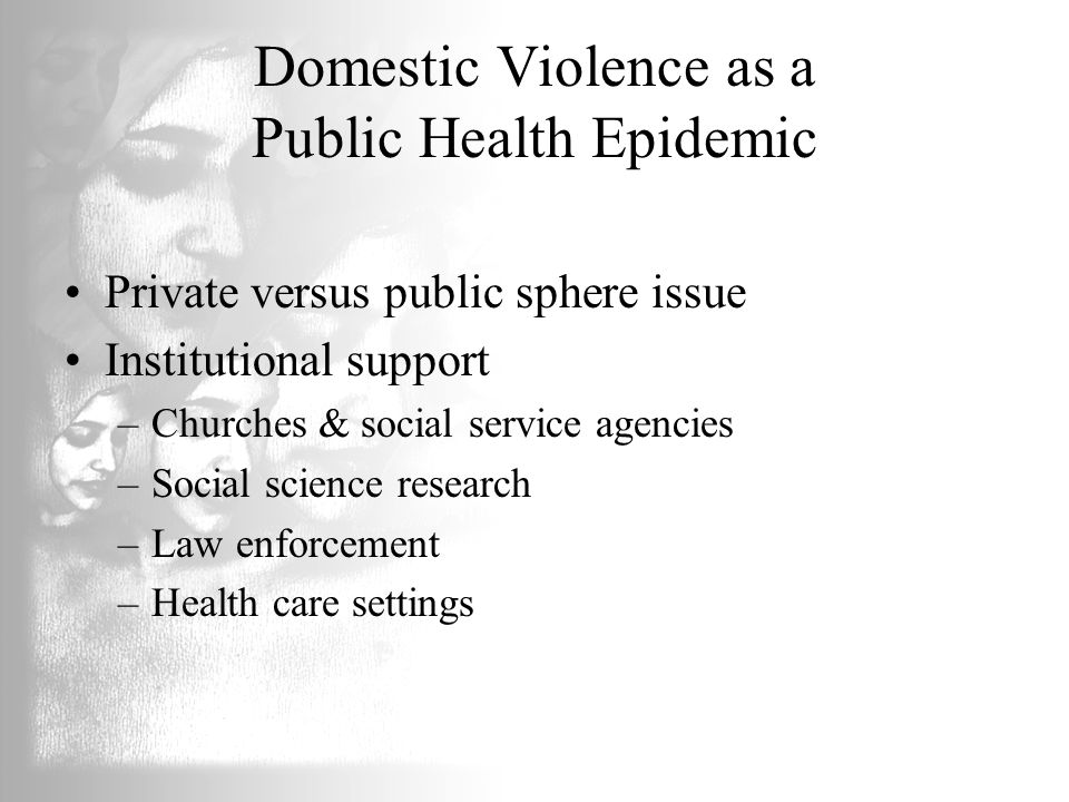 Domestic Violence as a Public Health Epidemic