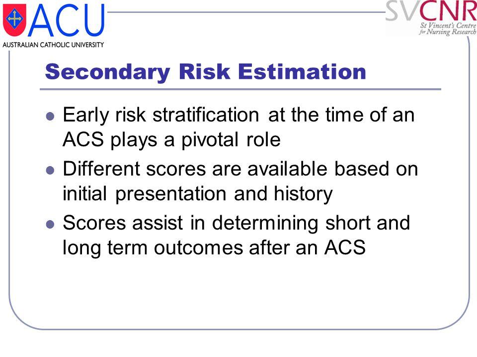 Secondary Risk Estimation