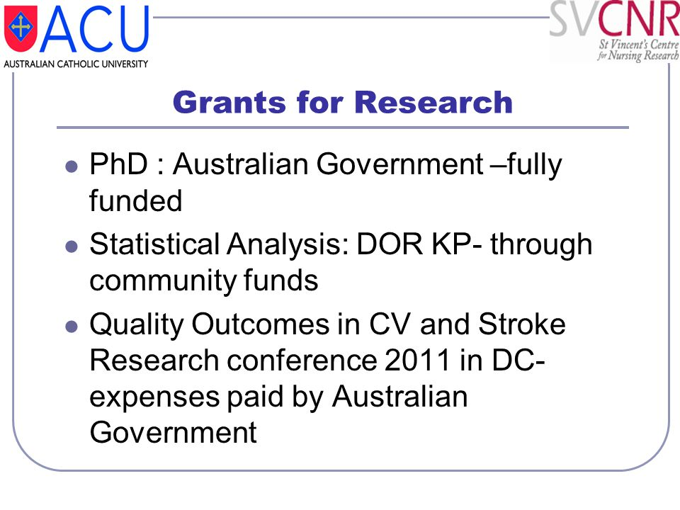Grants for Research PhD : Australian Government –fully funded