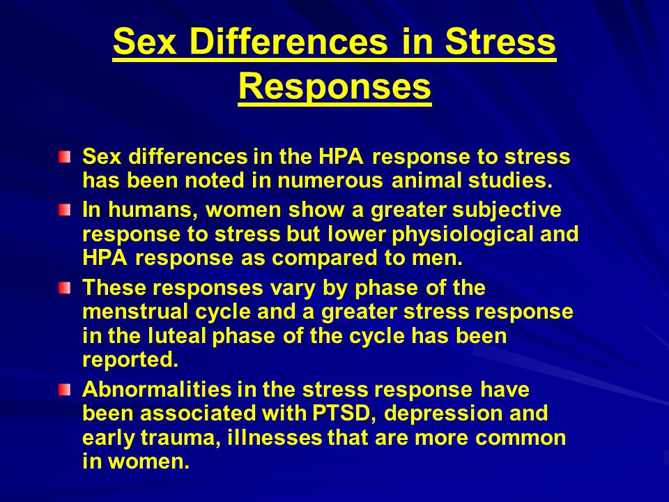 Sex Differences in Stress Responses