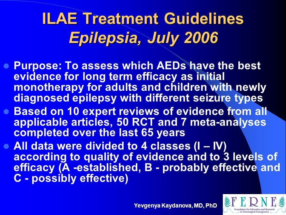 ILAE Treatment Guidelines Epilepsia, July 2006