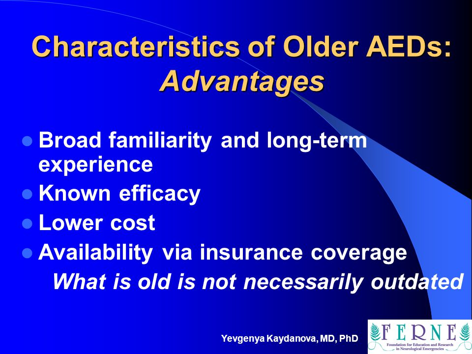 Characteristics of Older AEDs: Advantages