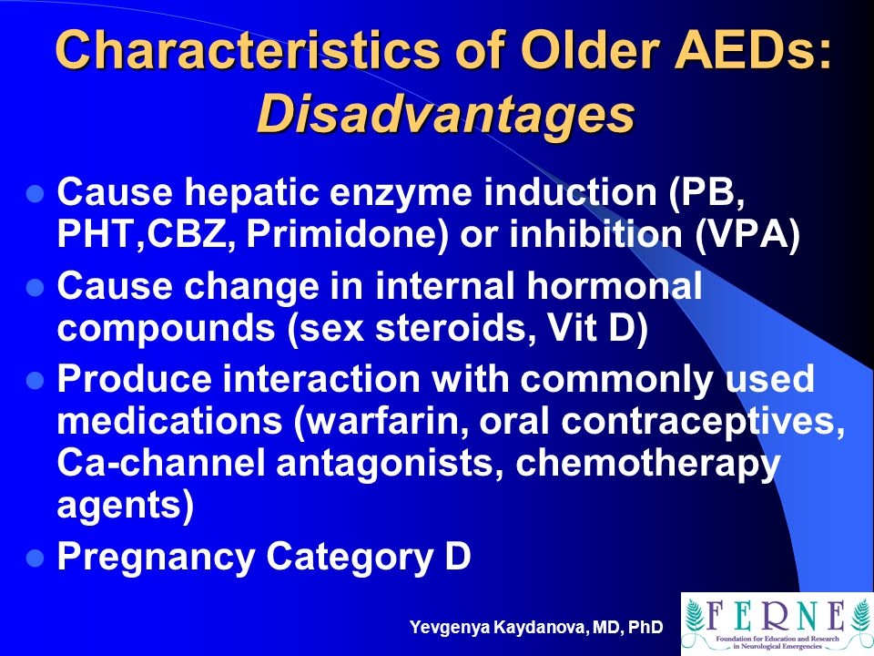 Characteristics of Older AEDs: Disadvantages