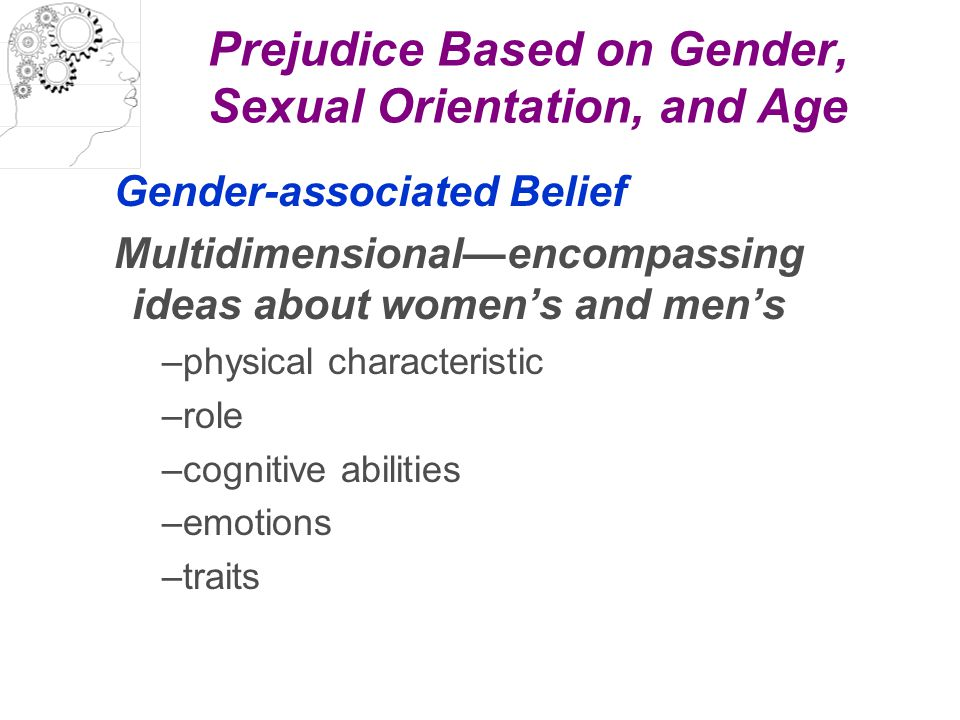 Prejudice Based on Gender, Sexual Orientation, and Age