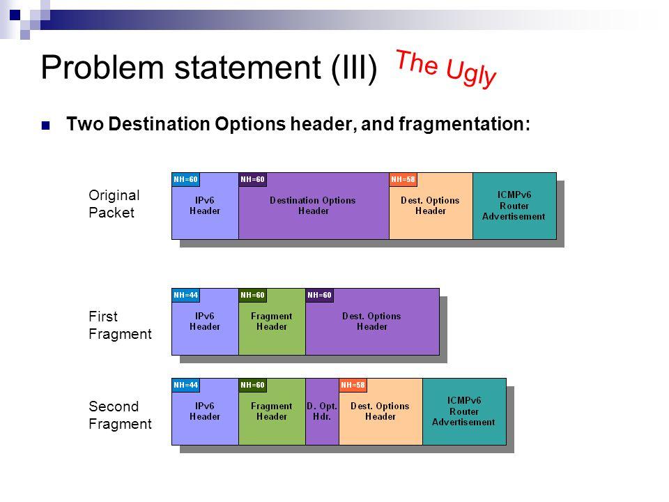 Problem statement (III)