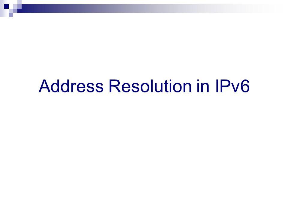 Address Resolution in IPv6