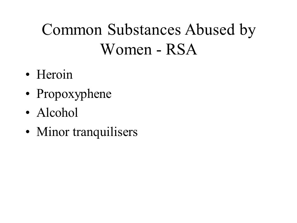 Common Substances Abused by Women - RSA