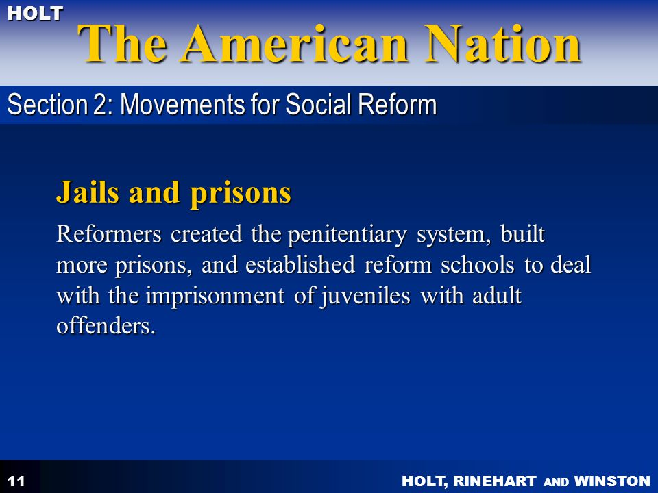 Jails and prisons Section 2: Movements for Social Reform