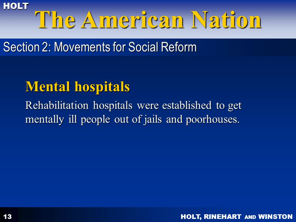 Mental hospitals Section 2: Movements for Social Reform