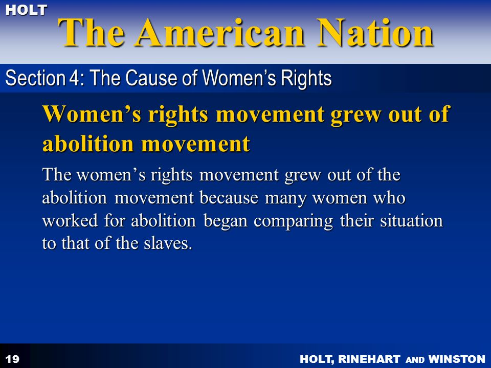 Women's rights movement grew out of abolition movement