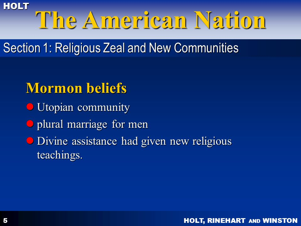 Mormon beliefs Section 1: Religious Zeal and New Communities