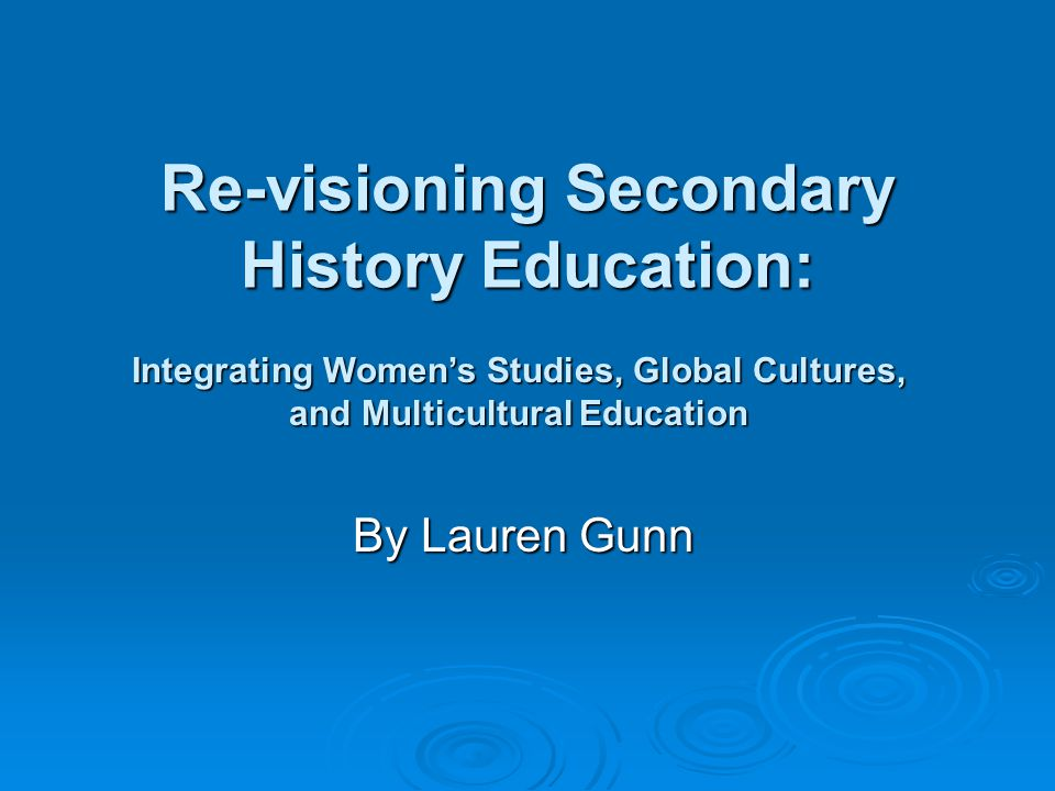Re-visioning Secondary History Education:
